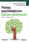 Pomoc psychologiczna chorym somatycznie Wybrane zagadnienia