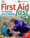First Aid for Babies and Children Fast