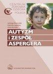 Autyzm i zespół Aspergera Centrum Zdrowia Dziecka