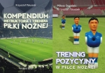 Trening pozycyjny w piłce nożnej + Kompendium instruktora i trenera piłki nożnej