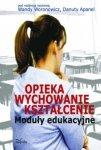 Opieka wychowanie kształcenie Moduły edukacyjne