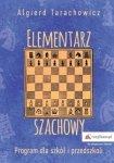 Elementarz szachowyProgram dla szkół i przedszkoli Część 1
