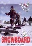 Snowboard Gry zabawy i ćwiczenia