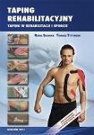 Taping Rehabilitacyjny Taping w rehabilitacji i sporcie