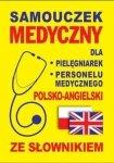 Samouczek medyczny dla pielęgniarek i personelu medycznego polsko-angielski ze słownikiem