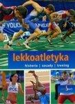 Lekkoatletyka Seria Sport historia zasady trening