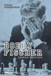 Bobby Fischer Obsesje geniusza