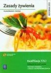 Zasady żywienia Planowanie i ocena Podręcznik do nauki zawodu Technik żywienia i usług gastronomicznych