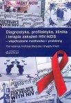 Diagnostyka, profilaktyka, klinika i terapia zakażeń HIV/AIDS