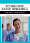 Wprowadzenie do diagnozy pielęgniarskiej Podręcznik dla studiów medycznych