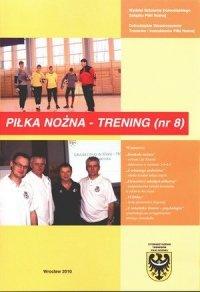 Kwartalnik Piłka nożna - Trening 8/2010
