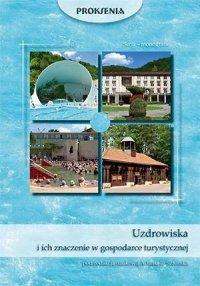 Uzdrowiska i ich znaczenie w gospodarce turystycznej