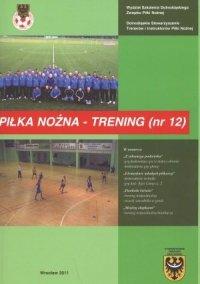 Kwartalnik Piłka nożna - Trening 12/2011