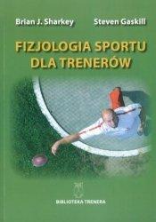 Fizjologia sportu dla trenerów Biblioteka trenera