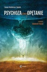 Psychoza czy opętanie Psychologia jungowska wobec wyzwań cywilizacji