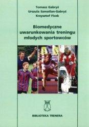 Biomedyczne uwarunkowania treningu młodych sportowców