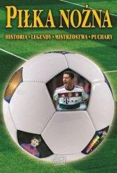 Piłka nożna Historia Legendy Mistrzostwa