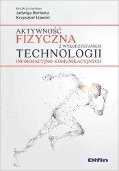 Aktywność fizyczna z wykorzystaniem technologii informacyjno-komunikacyjnych