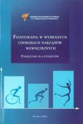 Fizjoterapia w wybranych chorobach narządów wewnętrznych