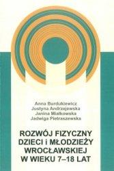 Rozwój fizyczny dzieci i młodzieży wrocławskiej w wieku 7 18 lat