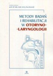 Metody badań i rehabilitacji w otorynolaryngologii