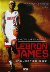 LeBron James Król jest tylko jeden?