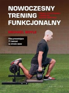 Nowoczesny trening funkcjonalny Trenuj efektywniej i zmniejsz ryzyko kontuzji