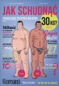 Jak schudnąć 30 kg Prawdziwa historia miłosna