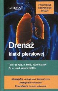 Drenaż klatki piersiowej Praktyczne kompendium wiedzy