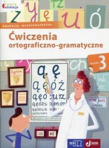 Owocna edukacja Ćwiczenia ortograficzno-gramatyczne 3