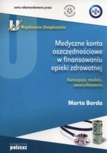 Medyczne konta oszczędnościowe w finansowaniu opieki zdrowotnej