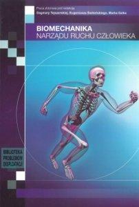 Biomechanika narządu ruchu człowieka