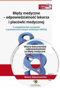 Błędy medyczne odpowiedzialność lekarza i placówki medycznej płyta CD Z uwzględnieniem RODO