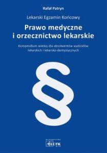 Prawo medyczne i orzecznictwo lekarskie
