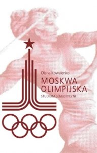 Moskwa olimpijska studium semiotyczne