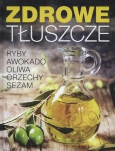 Zdrowe tłuszcze Ryby awokado oliwa orzechy sezam