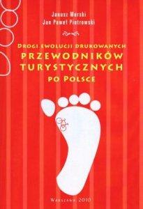 Drogi ewolucji drukowanych przewodników turystycznych po Polsce