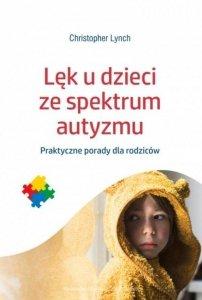 Lęk u dzieci ze spektrum autyzmu