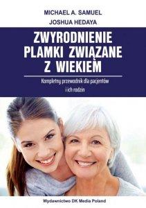 Zwyrodnienie plamki związane z wiekiem Przewodnik dla pacjentów i ich rodzin