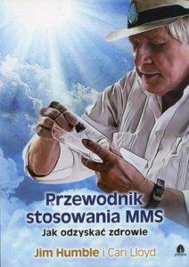 Przewodnik stosowania MMS Jak odzyskać zdrowie