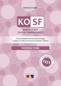 KOSF Karty oceny słuchu fonemowego Test do badania słuchu fonemowego u dzieci w wieku od trzech do siedmiu i pół lat