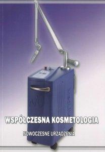 Współczesna kosmetologia Nowoczesne urządzenia