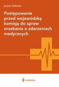 Postępowanie przed wojewódzką komisją do spraw orzekania o zdarzeniach medycznych