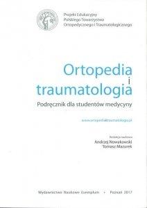 Ortopedia i traumatologia Podręcznik dla rezydentów i studentów medycyny