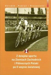 Z dziejów sportu na Ziemiach Zachodnich i Północnych Polski po II wojnie światowej