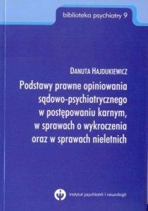 Podstawy prawne opiniowania sądowo-psychiatrycznego w postępowan