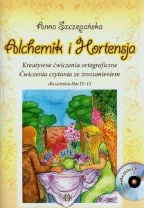Alchemik i Hortensja + CD Kreatywne ćwiczenia ortograficzne Ćwiczenia czytania ze zrozumieniem dla uczniów klas IV-VI