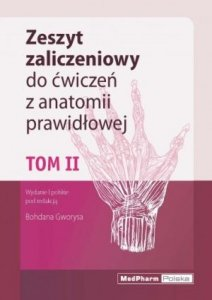 Zeszyt zaliczeniowy do ćwiczeń z anatomii prawidłowej Tom 2