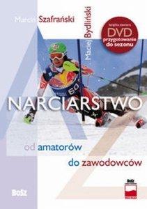 Narciarstwo od amatorów do zawodowców + DVD