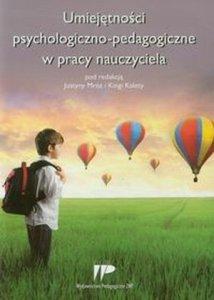 Umiejętności psychologiczno pedagogiczne w pracy nauczyciela